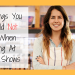 5 Things You Should Not Do When Selling At Craft Shows
