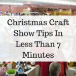 Christmas Craft Show Tips In Less Than 7 Minutes