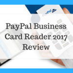 PayPal Business Card Reader 2018 Review