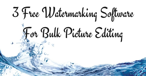 3 Free Watermarking Software For Bulk Picture Editing