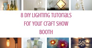 8 Diy Lighting Tutorials For Your Craft Show Booth